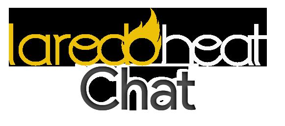 Laredo Heat Chat
